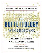 The Buffettology Workbook: The Proven Techniques for Investing Successfully in Changing Markets That Have Made Warren Buffett the World's Most Famous Investor