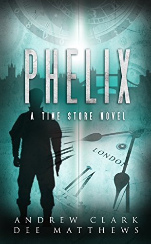 PHELIX: A Time Store Novel - Matthews Store