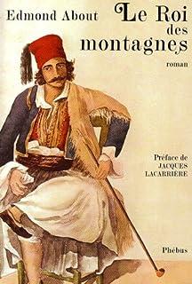 Le roi des montagnes, About, Edmond