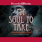 My Soul to Take | Tananarive Due