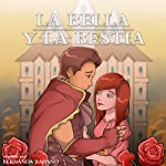 La Bella y la Bestia [Beauty and the Beast]: Spanish Edition |  Nation9