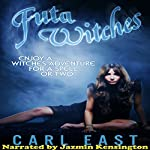 Futa Witches | Carl East