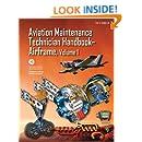 Aviation Maintenance Technician Handbook-Airframe, Volume 1