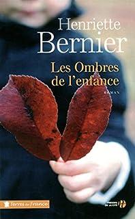 Les ombres de l'enfance, Bernier, Henriette