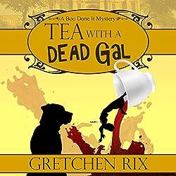 Tea with a Dead Gal