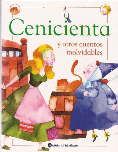 Read Online Cenicienta / Cinderella: Y Otros Cuentos Inolvidables (Spanish Edition) pdf