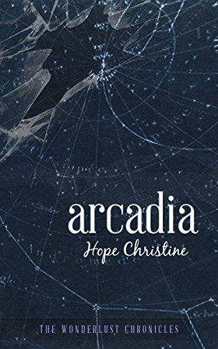 Arcadia: The Wonderlust Chronicles