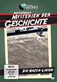 Aufgedeckt - Mysterien der Geschichte - Das Geheimnis der Nazca-Linien
