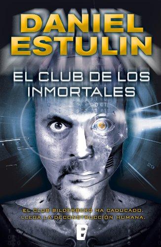 Descargar Libro El Club De Los Inmortales Daniel Estulin