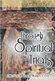 Through Spiritual Trials, , 0870295284