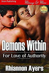 Demons Within [For Love of Authority] (Siren Publishing Menage and More)