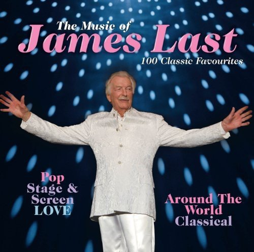 Music of James Last: 100 Popular Classics by Last, James