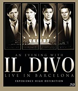 An evening with il divo live in barcelona for Il divo cd list