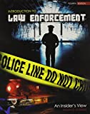 Introduction to Law Enforcement : An Insider's View, Doerner, Bill, 146520198X