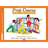 Alfred's Basic Piano Prep Course Technic, Bk A: For the Young Beginner (Alfred's Basic Piano Library)