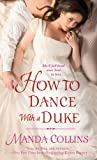 How to Dance With a Duke (Ugly Ducklings Trilogy)