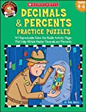 Decimals & Percents Practice Puzzles: 40 Reproducible Solve-the-Riddle Activity Pages That Help All Kids Master Decimals and Percents (Funnybone Books), Grades 4-6