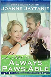 Love's Always Paws-able (Sheltered Love) (Volume 2)