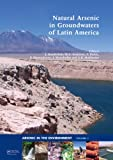Natural Arsenic in Groundwaters of Latin America, , 0415407710