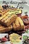 Mes Bons Petits Plats d'Ete: 18 recettes vegan sans gluten par Pigut
