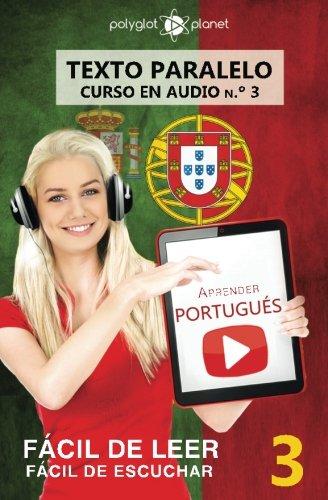 Aprender portugués - Texto paralelo - Fácil de leer  Fácil de escuchar: Lectura fácil en portugués (CURSO EN AUDIO) (Volume 3) (Portuguese Edition) pdf