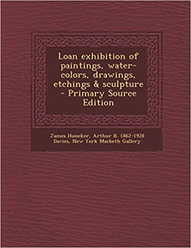 Book Loan exhibition of paintings, water-colors, drawings, etchings & sculpture