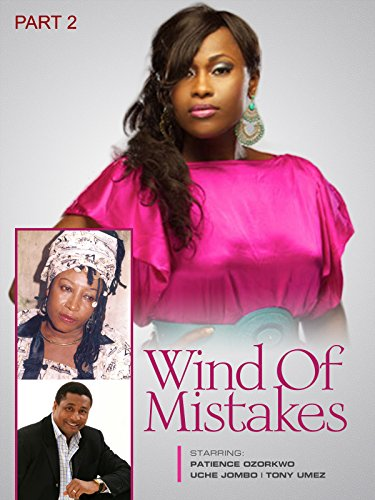 Wind of mistakes 2 Nollywood African -