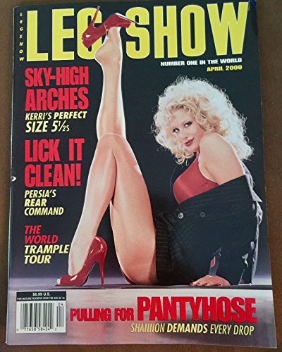 Leg Show Adult Magazine: April - Leg Magazine