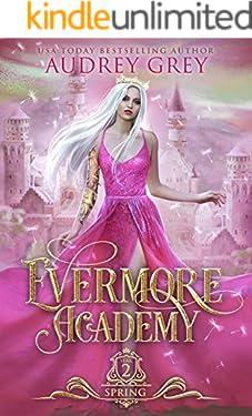 Evermore Academy: Spring