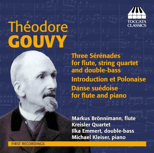 - Gouvy: Sérénades for Flute and Strings