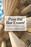 Pass the Bar Exam!: Three Books in One