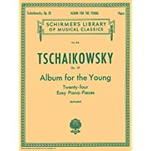 Album for the Young (24 Easy Pieces), Op. 39: Schirmer Library of Classics Volume 816 Piano Solo