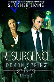 Resurgence (Demon Spring Book 1) by [Evans, S. Usher]