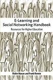 E-Learning and Social Networking Handbook, Robin Mason and Frank Rennie, 0415426073