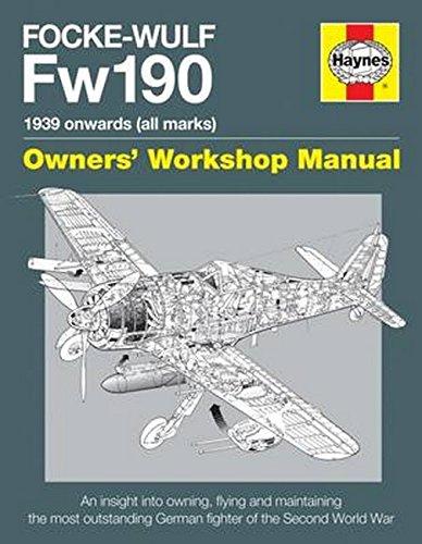 Focke Wulf FW190 Manual (Haynes Manuals) (Aircraft Manuals)