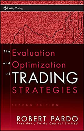 The evaluation and optimization of trading strategies (wiley trading) pdf
