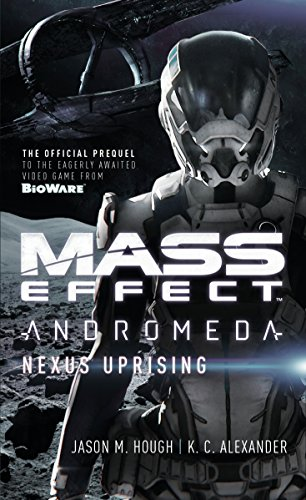 Mass Effect - Andromeda: Nexus Uprising (Mass Effect: Andromeda)