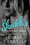 The Sheikh's Contract Bride: Volume 1 (The Sheikhs' Brides)