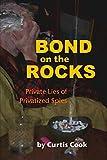 Bond on the Rocks