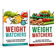 Weight Watchers: The Complete Weight Watchers Smartpoints Guide to Help you Lose Weight, The Ultimate Weight Watchers Smartpoints Guide to Help you Lose Weight