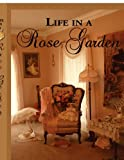 Amazon / Brand: Park Place Publishing, LLC: Life in a Rose Garden (M C Bailey)