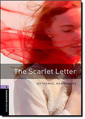 Oxford Bookworms Library: 9. Schuljahr, Stufe 2 - The Scarlet Letter: Reader (Oxford Bookworms Library 4)