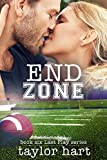 End Zone: Book 6 Last Play Romance Series: (A Bachelor Billionaire Companion)