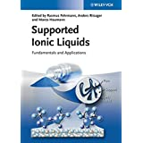 Supported Ionic Liquids: Fundamentals and Applications