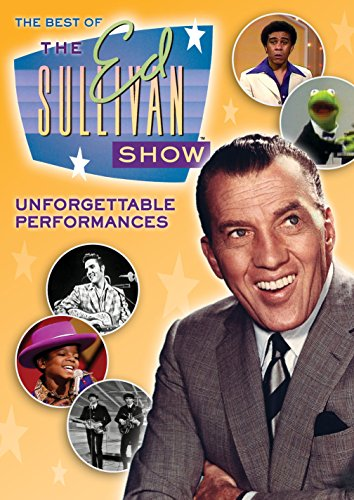 The Best of the Ed Sullivan Show: Unforgettable Performances (The Best Of The Ed Sullivan Show)