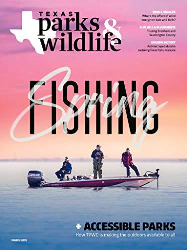 Texas Parks & Wildlife (Magazine Monthly Texas)