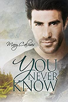 You Never Know by [Calmes, Mary]