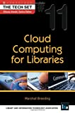 Cloud Computing for Libraries, Marshall Breeding, 1555707858