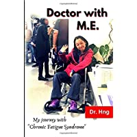 """Doctor with M.E.: My journey with """"Chronic Fatigue Syndrome"""""""