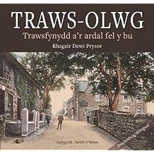 Traws-Olwg - Trawsfynydd a'r Ardal Fel y Bu (Welsh Edition)